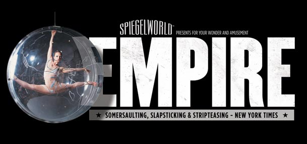 EMPIRE by Spiegelworld