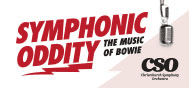 CSO Presents: Symphonic Oddity