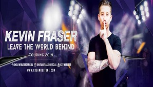 Kevin Fraser Live: Leave The World Behind 2019