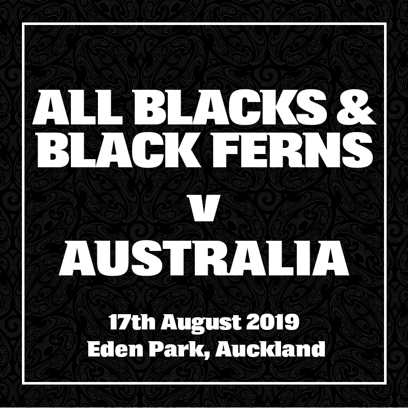 All Blacks & Black Ferns v Australia. 17 August 2019, Eden Park, Auckland