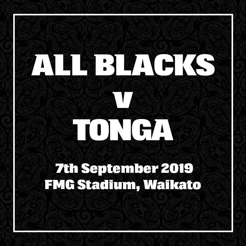 All Blacks v Tonga. 7 September 2019, FMG Stadium, Waikato