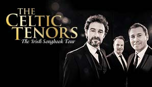 The Celtic Tenors – The Irish Songbook Tour 2019